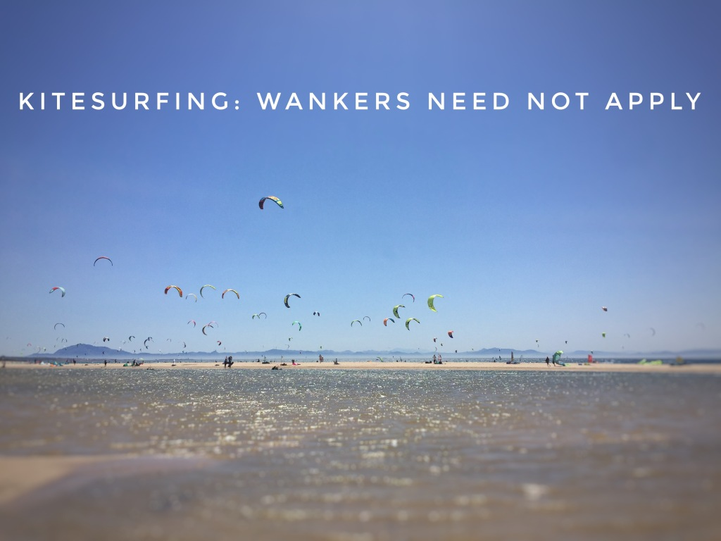 Kitesurfing wankers need not apply